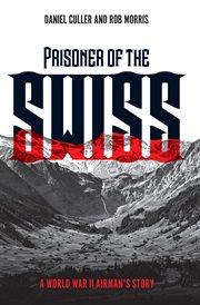 Prisoner of the Swiss