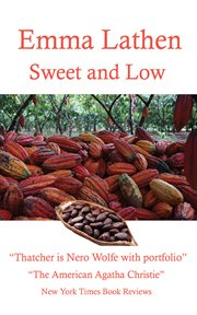 Sweet and Low : an Emma Lathen Best Seller cover image
