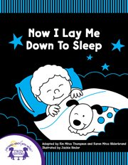 Now I lay me down to sleep cover image