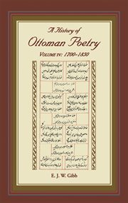 A history of ottoman poetry volume iv. 1700-1850 cover image