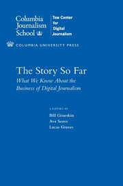 The story so far: what we know about the business of digital journalism cover image