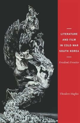 Cover image for Literature and Film in Cold War South Korea