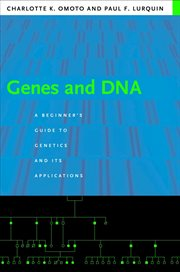 Genes and DNA: a beginner's guide to genetics and its applications cover image