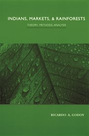 Indians, markets, and rainforests: theory, methods, analysis cover image