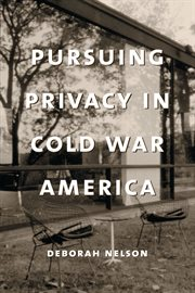 Pursuing privacy in Cold War America cover image