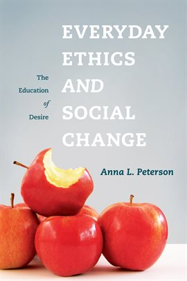 Cover image for Everyday Ethics and Social Change