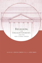 Religion, the enlightenment, and the new global order cover image