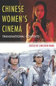 Chinese women's cinema : transnational contexts cover image