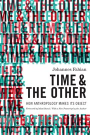 Time and the other: how anthropology makes its object cover image