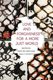 Love and forgiveness for a more just world cover image