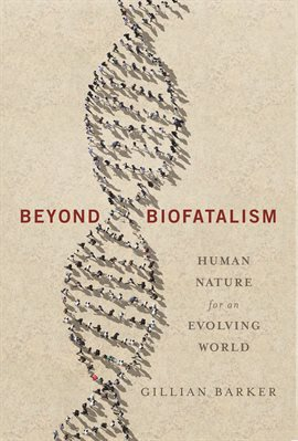 Cover image for Beyond Biofatalism