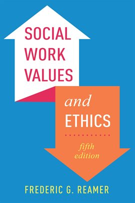 Cover image for Social Work Values and Ethics