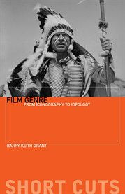 Film genre : from iconography to ideology cover image