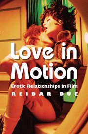 Love in Motion: Erotic Relationships in Film cover image