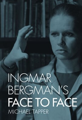 Cover image for Ingmar Bergman's Face to Face