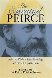 The essential Peirce selected philosophical writings cover image