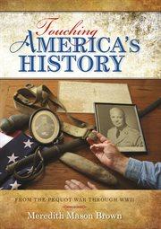 Touching America's History