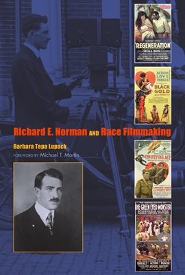 Cover image for Richard E. Norman and Race Filmmaking