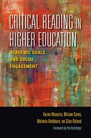 Critical reading in higher education academic goals and social engagement cover image