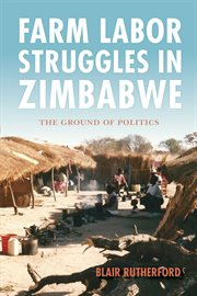 Farm Worker Labor Struggles in Zimbabwe