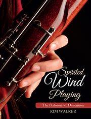 Spirited Wind Playing