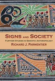 Signs and Society