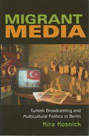 Migrant Media