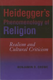 Heidegger's Phenomenology Of Religion