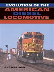 Evolution of the American diesel locomotive cover image