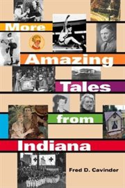 More amazing tales from Indiana cover image
