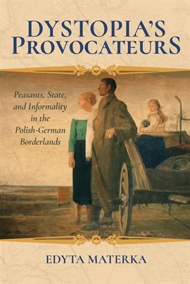 Cover image for Dystopia's Provocateurs