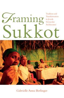 Cover image for Framing Sukkot
