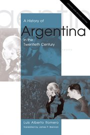 A History of Argentina in the Twentieth Century