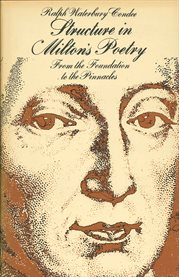 Structure in Milton's poetry: from the foundation to the pinnacles cover image