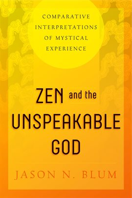 Cover image for Zen and the Unspeakable God