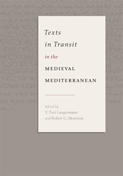 Texts in Transit in the Medieval Mediterranean