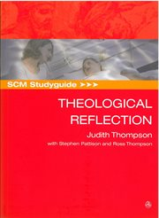 SCM Studyguide to Theological Reflection