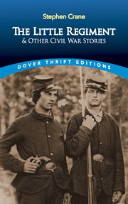 """The little regiment"" and other Civil War stories cover image"