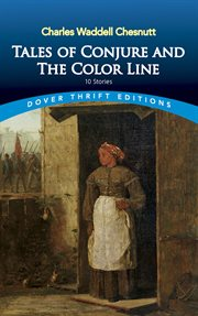 Tales of conjure and the color line: 10 stories cover image