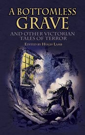 A bottomless grave and other Victorian tales of terror cover image