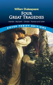 Four great tragedies: Hamlet, Macbeth, Othello, and Romeo and Juliet cover image
