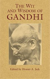 Wit and Wisdom of Gandhi cover image