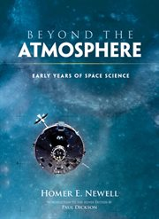 Beyond the Atmosphere: Early Years of Space Science cover image