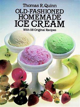 Old-Fashioned Homemade Ice Cream