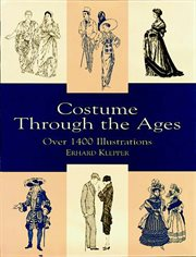 Costume Through the Ages: Over 1400 Illustrations cover image