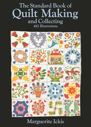 Standard Book of Quilt Making and Collecting cover image