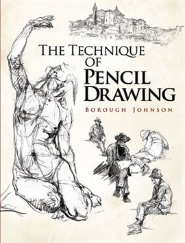 Cover image for The Technique of Pencil Drawing