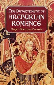 Development of Arthurian Romance cover image
