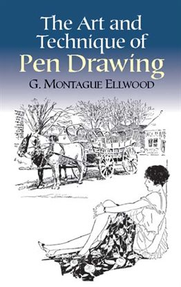 Cover image for The Art and Technique of Pen Drawing