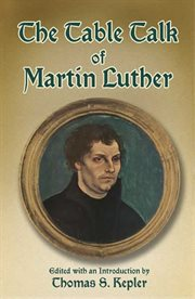 Table Talk of Martin Luther cover image